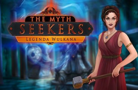 The Myth Seekers: Legenda Wulkana